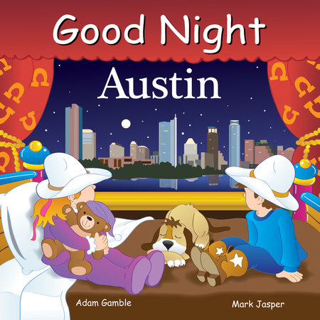 Good Night Austin by Adam Gamble and Mark Jasper