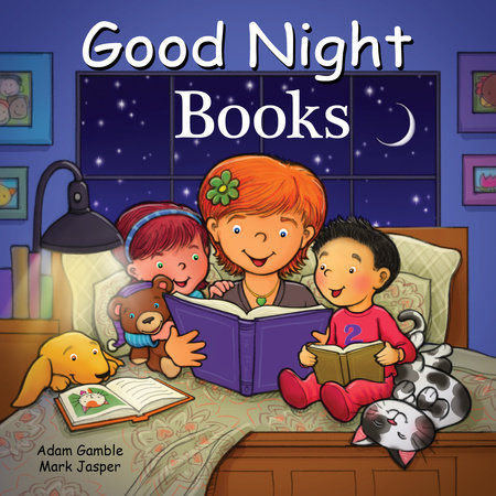Good Night Books by Adam Gamble and Mark Jasper