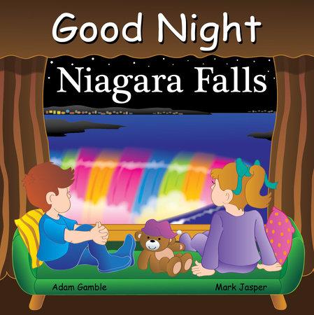 Good Night Niagara Falls by Adam Gamble and Mark Jasper