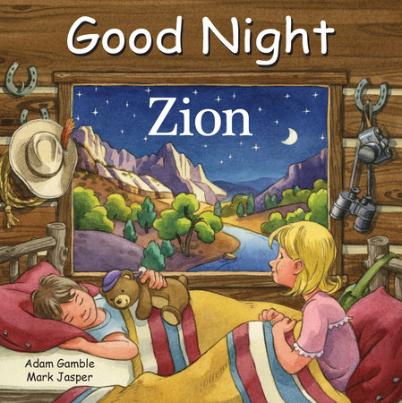 Good Night Zion by Adam Gamble, Mark Jasper
