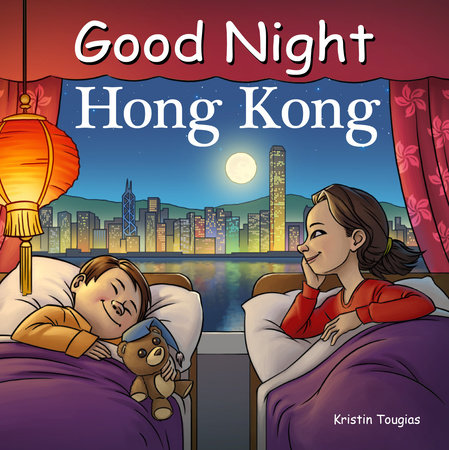 Good Night Hong Kong by Kristin Tougias