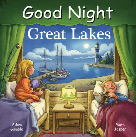 Good Night Great Lakes by Adam Gamble and Mark Jasper