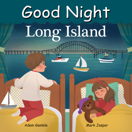Good Night Long Island by Adam Gamble and Mark Jasper