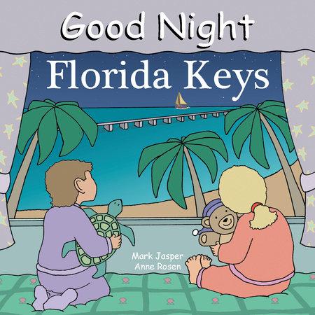 Good Night Florida Keys by Mark Jasper
