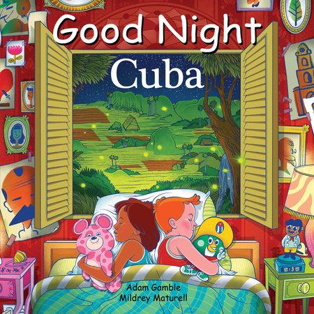 Good Night Cuba by Adam Gamble and Mark Jasper