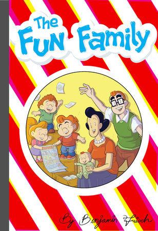 The Fun Family by Benjamin Frisch