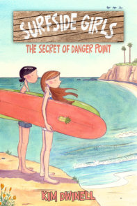 Surfside Girls: The Secret of Danger Point