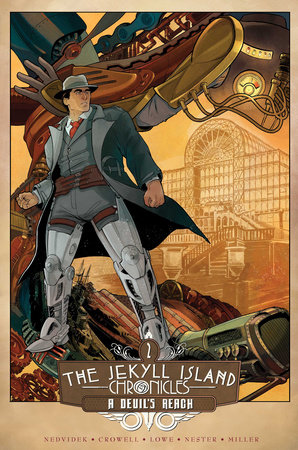 The Jekyll Island Chronicles (Book Two): A Devil's Reach by Steve Nedvidek, Ed Crowell and Jack Lowe