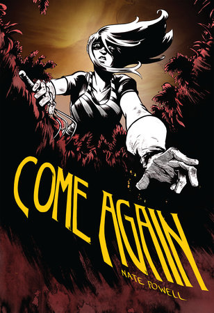 Come Again by Nate Powell