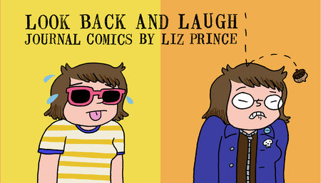 Look Back and Laugh by Liz Prince