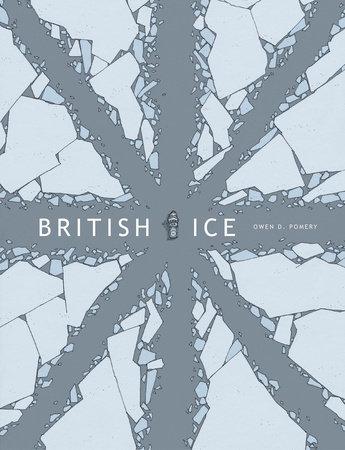 British Ice by Owen D. Pomery