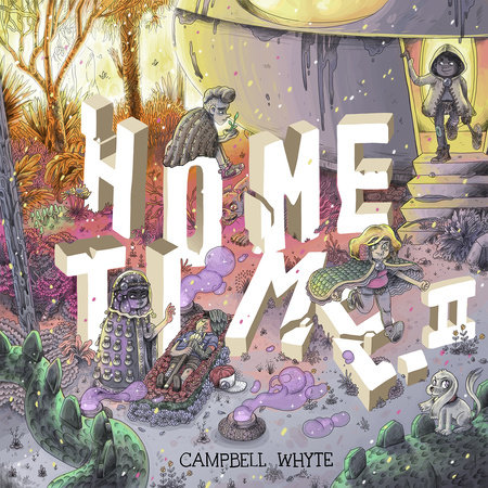 Home Time (Book Two) by Campbell Whyte