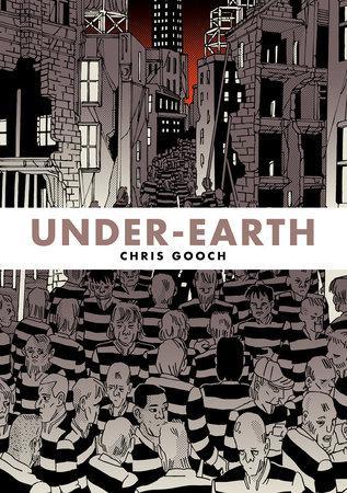 Under-Earth by Chris Gooch