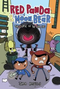 Red Panda & Moon Bear (Book 2): The Curse of the Evil Eye