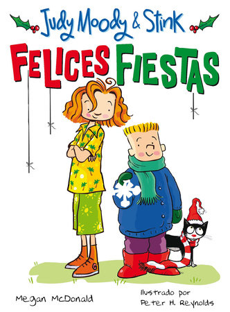 Judy Moody & Stink: ¡Felices fiestas! / Judy Moody & Stink: The Holy Jolliday by Megan McDonald