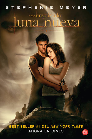 Luna nueva / New Moon by Stephenie Meyer