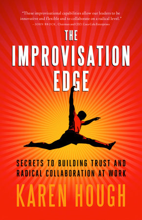 The Improvisation Edge by Karen Hough