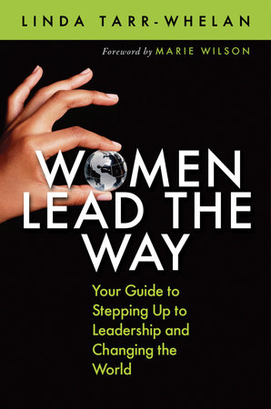 Women Lead the Way by Linda Tarr-Whelan