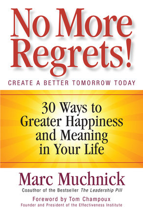 No More Regrets! by Mark Muchnick