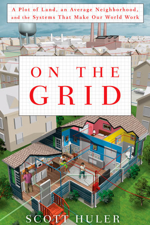 On the Grid by Scott Huler