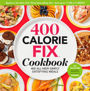 The 400 Calorie Fix Cookbook