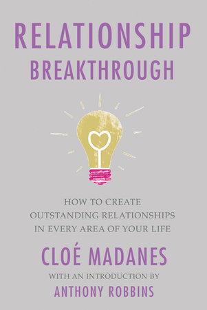 Relationship Breakthrough by Cloe Madanes