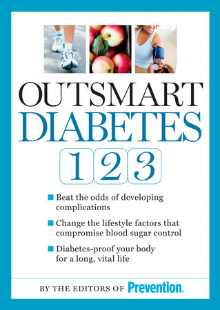 Outsmart Diabetes 1-2-3 by Editors Of Prevention Magazine