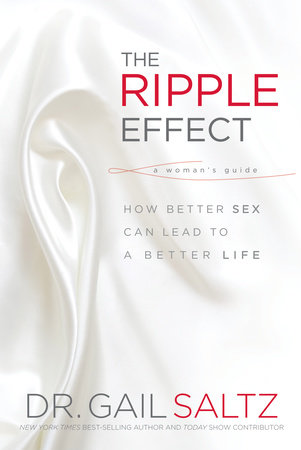The Ripple Effect by Gail Saltz