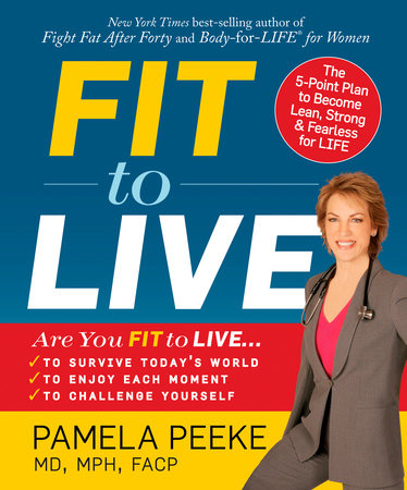 Fit to Live by Pamela Peeke