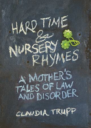 Hard Time & Nursery Rhymes by Claudia Trupp