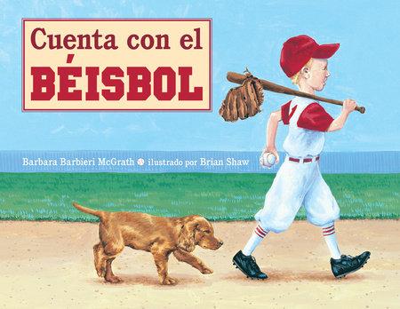 Cuenta con el Beisbol by Barbara Barbieri McGrath