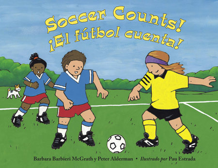El fútbol cuenta! by Barbara Barbieri McGrath and Peter Alderman