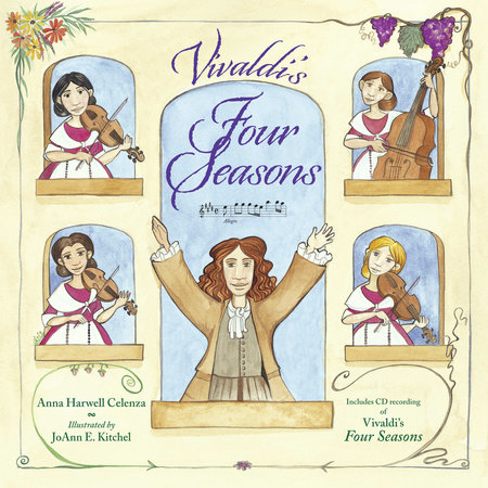 Vivaldi's Four Seasons by Anna Harwell Celenza
