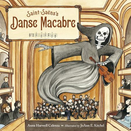 Saint-Saëns's Danse Macabre by Anna Harwell Celenza