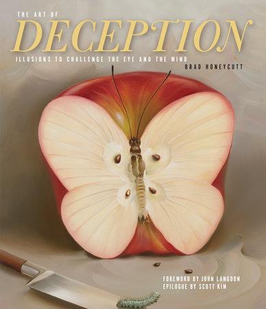 The Art of Deception by Brad Honeycutt