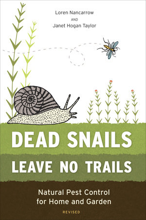 Dead Snails Leave No Trails, Revised by Loren Nancarrow and Janet Hogan Taylor