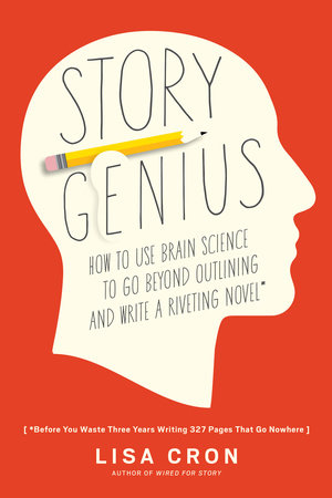 Cover of Story Genius by Lisa Cron