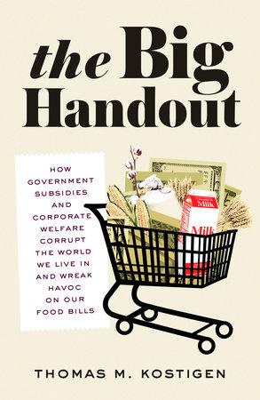 The Big Handout by Thomas M. Kostigen