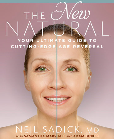 The New Natural by Neil Sadick, Samantha Marshall and Adam Dinkes