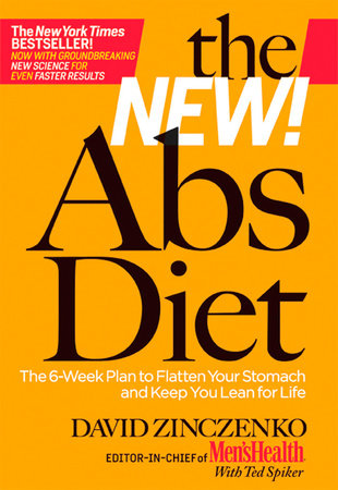 The New Abs Diet by David Zinczenko and Ted Spiker