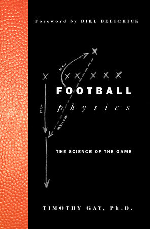 Football Physics by Timothy Gay