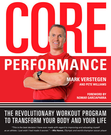 Core Performance by Mark Verstegen and Pete Williams