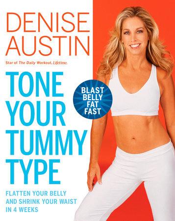 Tone Your Tummy Type by Denise Austin