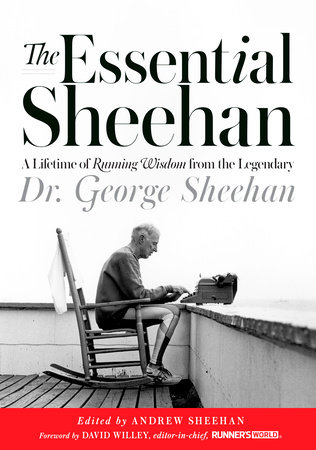 The Essential Sheehan by George Sheehan
