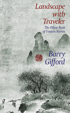 Landscape with Traveler by Barry Gifford