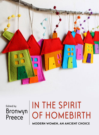 In the Spirit of Homebirth by