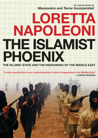 The Islamist Phoenix by Loretta Napoleoni