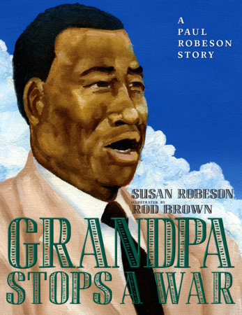 Grandpa Stops a War by Susan Robeson