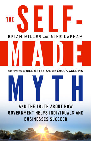 The Self-Made Myth by Brian Miller and Mike Lapham