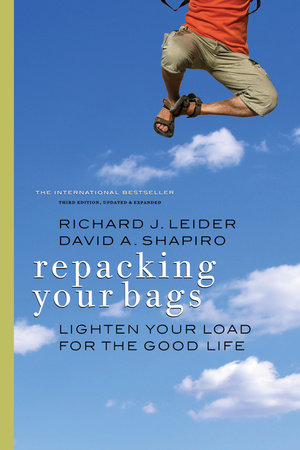 Repacking Your Bags by Richard J. Leider and David A. Shapiro